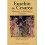 Eusebio De Cesarea - Historia Eclesiastica Bilingue (bac)