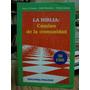 La Biblia: Camino De La Comunidad. Damico-muradian-ladislao