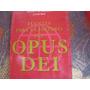 Opus Dei. Fuentes Para La Historia.requena Y Sese.2002.nuevo