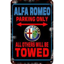 Carteles De Chapa 60x40 Parking Only Us Alfa Romeo Pa-103