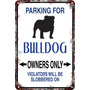 Carteles De Chapa 60x40 Parking Only Perros Bulldog Pa-85