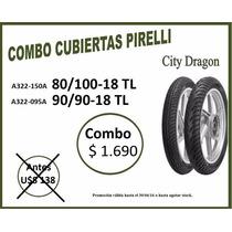 Juego Pirelli City Dragon Honda Cg, Storm, Cb1 Oferton!!!!