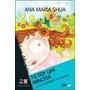 Yo Soy Una Princesa Shua Ana Maria Libro Nuevo