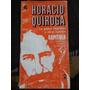 Horacio Quiroga. La Gallina Degollada Y Otros Cuentos