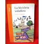 La Bicicleta Voladora Lucia Laragione Editora Crecer Creando