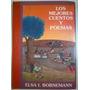 Elsa Bornemann Los Mejores Cuentos Y Poesías - Infantil