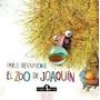 El Zoo De Joaquin - Pablo Bernasconi - Brujita Papel