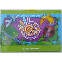 Colección Toca Y Siente. -entrega Gratis-