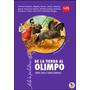 De La Tierra Al Olimpo - Editorial Sm