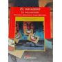 El Matadero. La Malasangre. Maestras Argentinas. Ed Cántaro