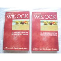 Libro El Estereoscopio De Los Solitarios De J. R. Wilcock