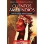 Cuentos Amerindios De Pons, Pedro Palao