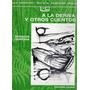 Horacio Quiroga - A La Deriva Y Otros Cuentos