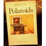 Polaroids Jorge Lanata