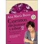 Cuentos De Humor Y Amor 2 - Con Cd - Ana Maria Bovo