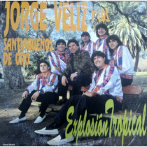 Cd De Jorge Veliz - Explosion Tropical