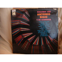 Long Play Disco Vinilo Antonio Bisio Y Su Acordeon Bailando
