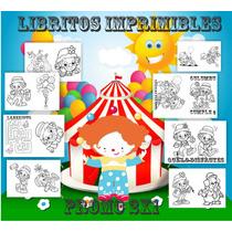 Kit Imprimible Libritos Payasos Y Circo - Imprimir Y Pintar
