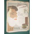 Publicidad La Toja Crema Y Jabon De Afeitar No Secan Cutis