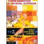 Cómo Derrotar A Un Rival Superior (libro + Cd Rom) (pai)
