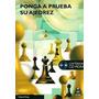 Ponga A Prueba Su Ajedrez (libro+cd Rom) - King (pai)