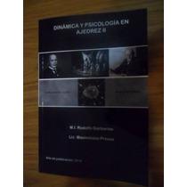 Dinámica Y Psicología En Ajedrez 2 - Garbarino Y Preuss