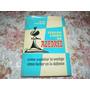 Tercer Libro De Ajedrez. Fred Reinfeld. Año 1962.
