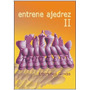 Entrene Ajedrez Ii - Libro De Ajedrez - Ventajedrez
