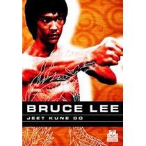 Bruce Lee. Jeet Kune Do - Bruce Lee (pai)