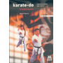 Karate-do Tradicional. Ejecuciones Del Kata.(vol 2) (pai)