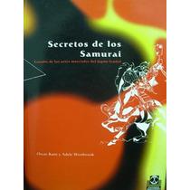Secretos De Los Samurai - .ratti, Westbrook (pai)