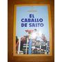 El Caballo De Salto. H. Tocagni. Ed. Albatros