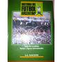 Libro Historia Del Futbol Argentino La Nacion Tomo 2