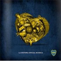 El Corazon De Boca - La Historia Xeneize -diego Lorenzo