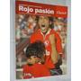 Libro Clarin - Rojo Pasion - Independiente Campeon 2002