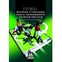 Futbol Recursos Y Consignas / Paidotribo
