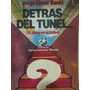 Libreriaweb Detras Del Tunel Por Jorge Elmer Banki