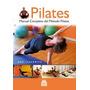 Pilates - Manual Completo Del Método Pilates (nuevo)