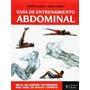 Guía De Entrenamiento Abdominal - Ed. Hispano Europea