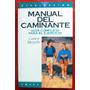 Meyers: Manual Del Caminante Guía Completa Para El Ejercicio