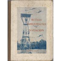 Luis Sconza . Metodo Teorico Practico De Natacion 1ed