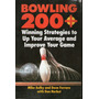 Bowling 200+ Winning Strategies To Up Your Average And ...