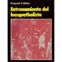 Entrenamiento Del Basquetbolista.-.dragomir V. Kirkov.-.