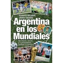 Argentina En Los Mundiales - Bolaños - Mercado Pago Envios