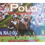 Polo. Around The World (polo Alrrededor Del Mundo) Bilingue.