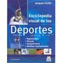 Enciclopedia Visual De Los Deportes / Con Cd / Paidotribo