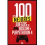 Los 100 Mejores Juegos De Xbox One Y Playstation 4