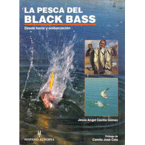 La Pesca Del Black Bass