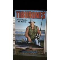 Tiburones - Juan Martín De Yaniz