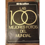 Las 100 Mejores Fotos Del Mundial 1978 - El Grafico Ed. Esp.